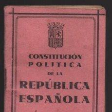 Militaria: CONSTITUCIO POLITICA DE LA REPUBLICA ESPAÑOLA,- LIBRO DE BOLSILLO. MIDE:10,50 X 8 C.M. VER FOTOS. Lote 218872377