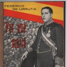 Militaria: POR QUE MURIO CALVO SOTELO. POR F.DE URRUTIA- 1ª EDICION 50,000 EJEMPLARES.- VER FOTOS. Lote 201930022