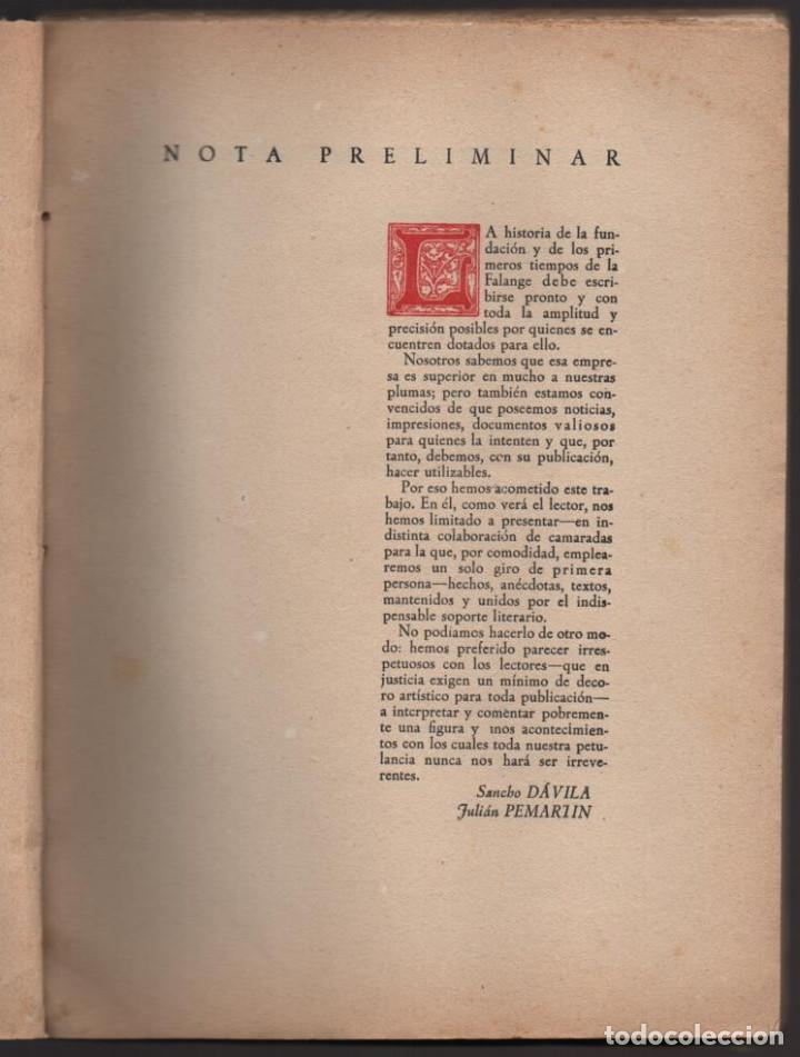Militaria: HACIA LA HISTORIA DE LA FALANGE.. TOMO I. SANCHO DAVILA -JULIAN PEMARTIN-IMPRENTA JEREZ IND.AÑO 1938 - Foto 3 - 201930708