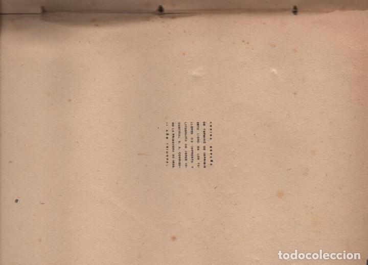 Militaria: HACIA LA HISTORIA DE LA FALANGE.. TOMO I. SANCHO DAVILA -JULIAN PEMARTIN-IMPRENTA JEREZ IND.AÑO 1938 - Foto 8 - 201930708