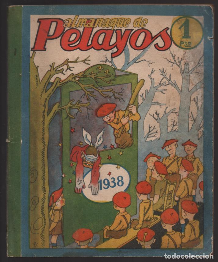 ALMANAQUE - PELAYOS- AÑO 1938- 128 PAGINAS- VER FOTOS (Militar - Guerra Civil Española)