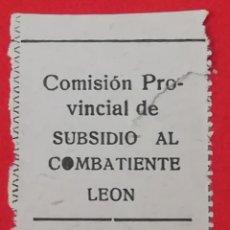 Militaria: SELLO COMISION PROVINCIAL DE SUBSIDIO AL COMBATIENTE, LEON 50 CTS. Lote 201949472