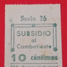Militaria: SELLO SUBSIDIO AL COMBATIENTE COMISION PROVINCIAL DE MADRID, SERIE 36, 10 CTS. Lote 201952378
