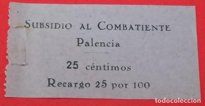 SELLO SUBSIDIO AL COMBATIENTE PALENCIA, 25 CENTIMOS (Militar - Guerra Civil Española)
