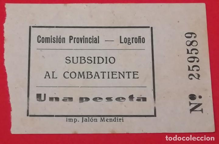 SELLO SUBSIDIO AL COMBATIENTE COMISION PROVINCIAL, LOGROÑO, 1 PESETA (Militar - Guerra Civil Española)