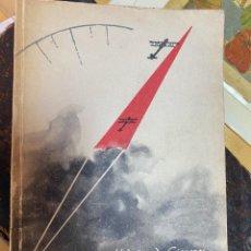 Militaria: 1961.- CAMBIO DE RUMBO. IGNACION HIDALGO DE CISNEROS. AVIACION ESPAÑOLA. EXILIO REPUBLICANO. MARRUEC. Lote 202977388