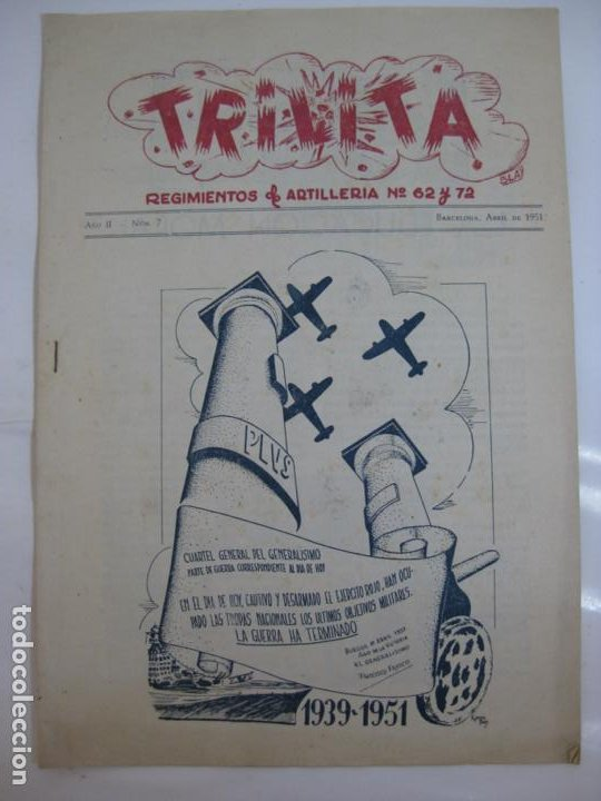 TRILITA - REGIMIENTOS DE ARTILLERIA Nº 62 Y 72 - Nº 7 AÑO 1951 (Militar - Guerra Civil Española)