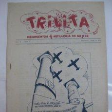 Militaria: TRILITA - REGIMIENTOS DE ARTILLERIA Nº 62 Y 72 - Nº 7 AÑO 1951. Lote 203032858