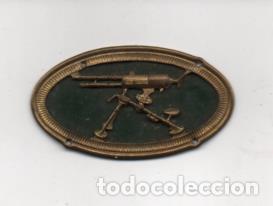 INSIGNIA MILITAR- - AMETRALLADORA- MIDE: 5 X 3 C.M. .VER FOTOS (Militar - Guerra Civil Española)