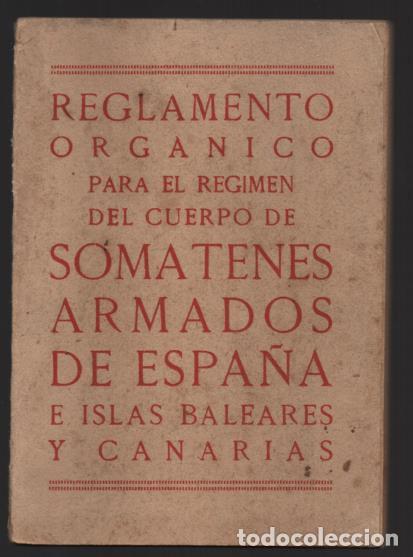 SOMATENES ARMADOS DE ESPAÑA.- REGLAMENTO ORGANICO- 1925- VER FOTOS (Militar - Guerra Civil Española)