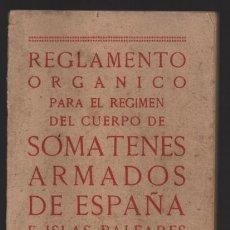 Militaria: SOMATENES ARMADOS DE ESPAÑA.- REGLAMENTO ORGANICO- 1925- VER FOTOS. Lote 204356826
