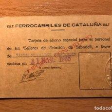 Militaria: C.N.T. FERROCARRILES DE CATALUÑA U.G.T. ABONO ESPECIAL TALL. AVIACIÓN DE SABADELL ( RARO ). Lote 205305348