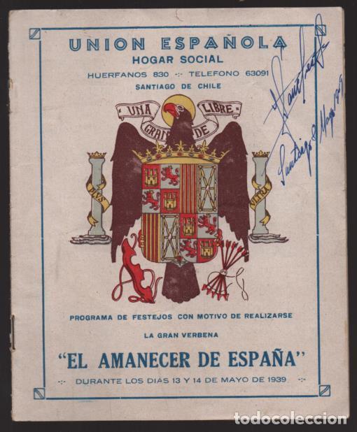 SANTIAGO DE CHILE- UNION ESPAÑOLA- PROGRAMA DE FESTEJOS- MAYO 1939.- VER FOTOS (Militar - Guerra Civil Española)