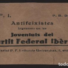 Militaria: P.F.I. P.R.D.F. -ANTIFEIXISTES- JUVENTUT PARTIT FEDERAL IBERIC- MIDE: 14 X 8 C.M. VER FOTO. Lote 206495190