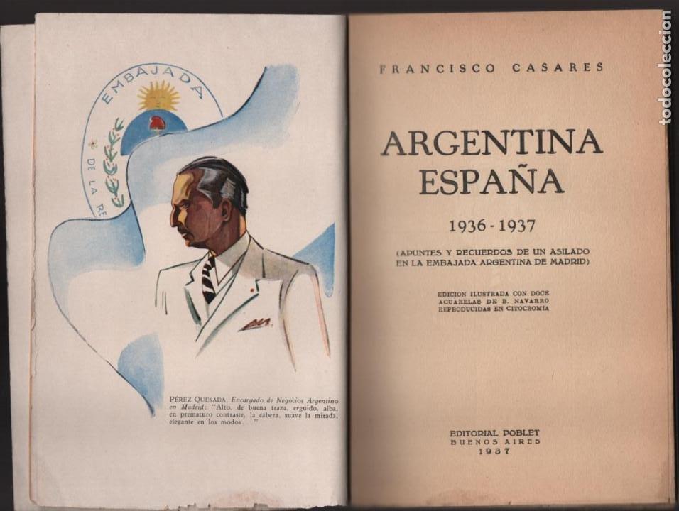 Militaria: RECUERDO DE UN ASILADO EMBAJADA ARGERTINA MADRID- AÑO 1937- 286 PAG. VER FOTOS - Foto 2 - 206583895