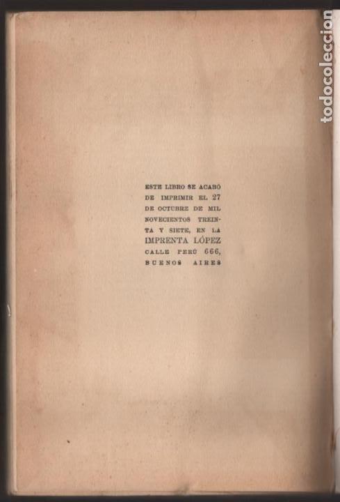Militaria: RECUERDO DE UN ASILADO EMBAJADA ARGERTINA MADRID- AÑO 1937- 286 PAG. VER FOTOS - Foto 10 - 206583895