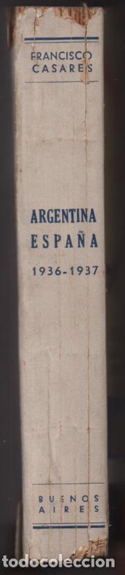 Militaria: RECUERDO DE UN ASILADO EMBAJADA ARGERTINA MADRID- AÑO 1937- 286 PAG. VER FOTOS - Foto 11 - 206583895