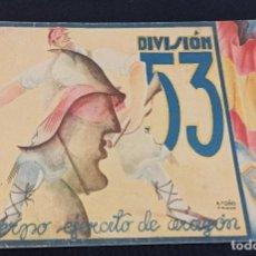 Militaria: DIVISIÓN 53. CUERPO DE EJÉRCITO DE ARAGÓN. GUERRA CIVIL. L1. Lote 206838421