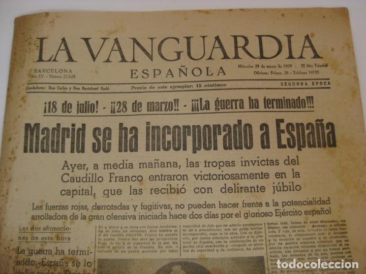 Militaria: LA VANGUARDIA 1939 - MADRID SE HA INCORPORADO A ESPAÑA - COMPLETA - Foto 2 - 207927586