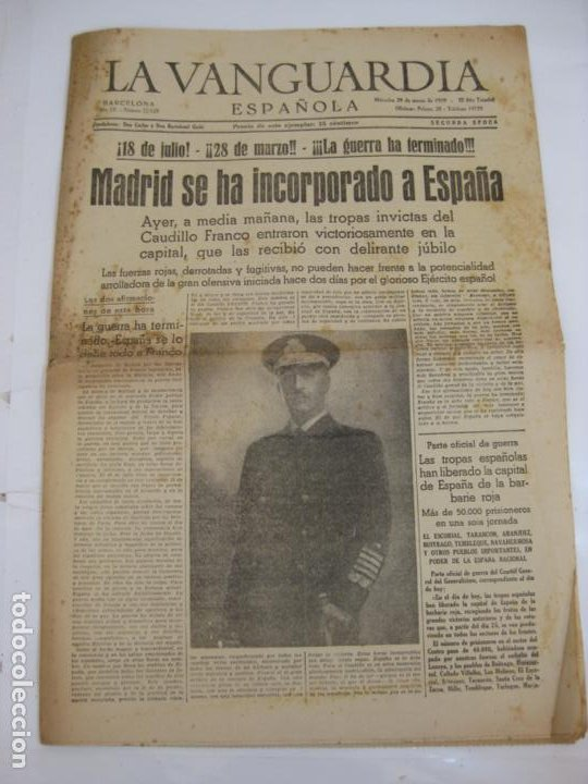 LA VANGUARDIA 1939 - MADRID SE HA INCORPORADO A ESPAÑA - COMPLETA (Militar - Guerra Civil Española)
