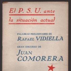 Militaria: EL P.S.U. ANTE LA SITUACION ACTUAL- OCTUBRE 1938,- PEQUEÑO CORTE COJE TODAS LAS HOJAS,- VER FOTO. Lote 208003895