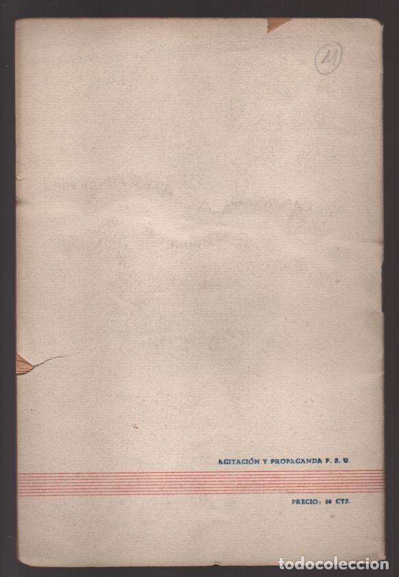 Militaria: EL P.S.U. ANTE LA SITUACION ACTUAL- OCTUBRE 1938,- PEQUEÑO CORTE COJE TODAS LAS HOJAS,- VER FOTO - Foto 3 - 208003895