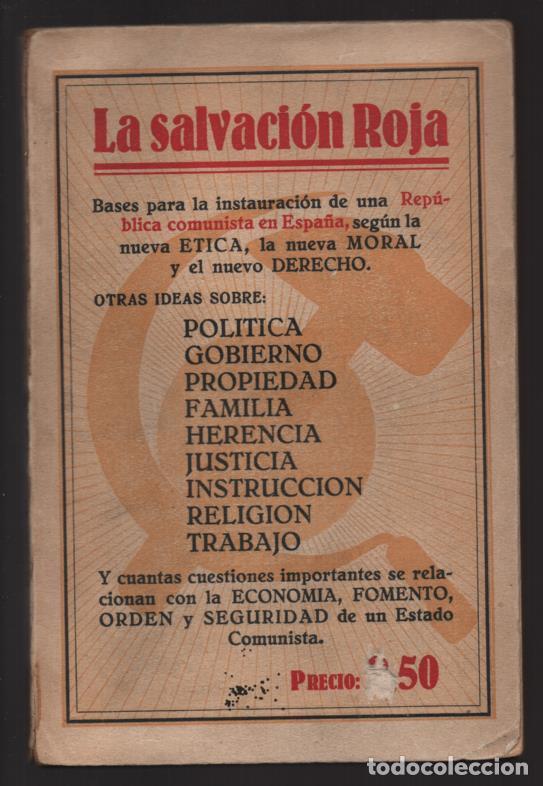 P.C. LIBRE ESPAÑOL- -LA SALVACION ROJA- COMPLETO 210 PAG.- MAS BOLETIN ADHESION- VER FOTOS (Militar - Guerra Civil Española)