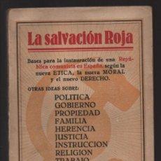Militaria: P.C. LIBRE ESPAÑOL- -LA SALVACION ROJA- COMPLETO 210 PAG.- MAS BOLETIN ADHESION- VER FOTOS. Lote 208004135