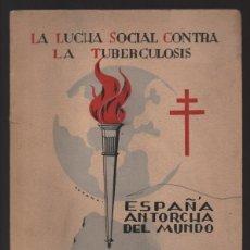 Militaria: LA LUCHA SOCIAL CONTRA LA TUBERCULOSIS- 112 PAG, VER FOTOS. Lote 208225637