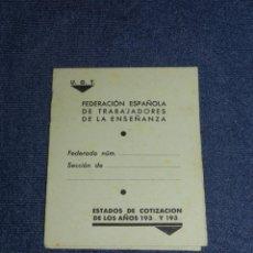 Militaria: (ALB4) CARNET UGT FEDERACION ESPAÑOLA DE TRABAJADORES DE LA ENSEÑANZA. Lote 209916997