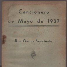 Militaria: CANCIONERO DE MAYO DE 1937.- 32 PAG. VER FOTOS. Lote 210492126