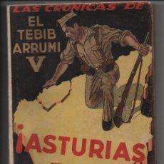 Militaria: ASTURIAS POR ESPAÑA.- - EL TIBIB ARRUMI - PAG. 217. VER FOTOS. Lote 210492415