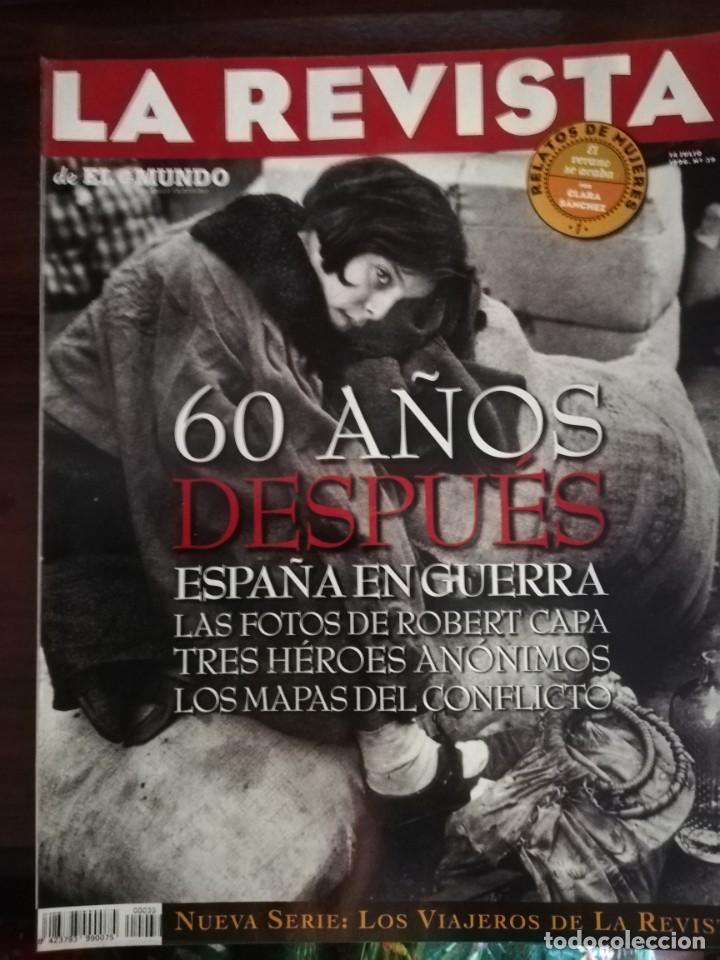 LA REVISTA (EL MUNDO). Nº 39, AÑO 1996. 60 AÑOS DESPUÉS ESPAÑA EN GUERRA... (Militar - Guerra Civil Española)