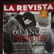 Militaria: LA REVISTA (EL MUNDO). Nº 39, AÑO 1996. 60 AÑOS DESPUÉS ESPAÑA EN GUERRA.... Lote 210787519