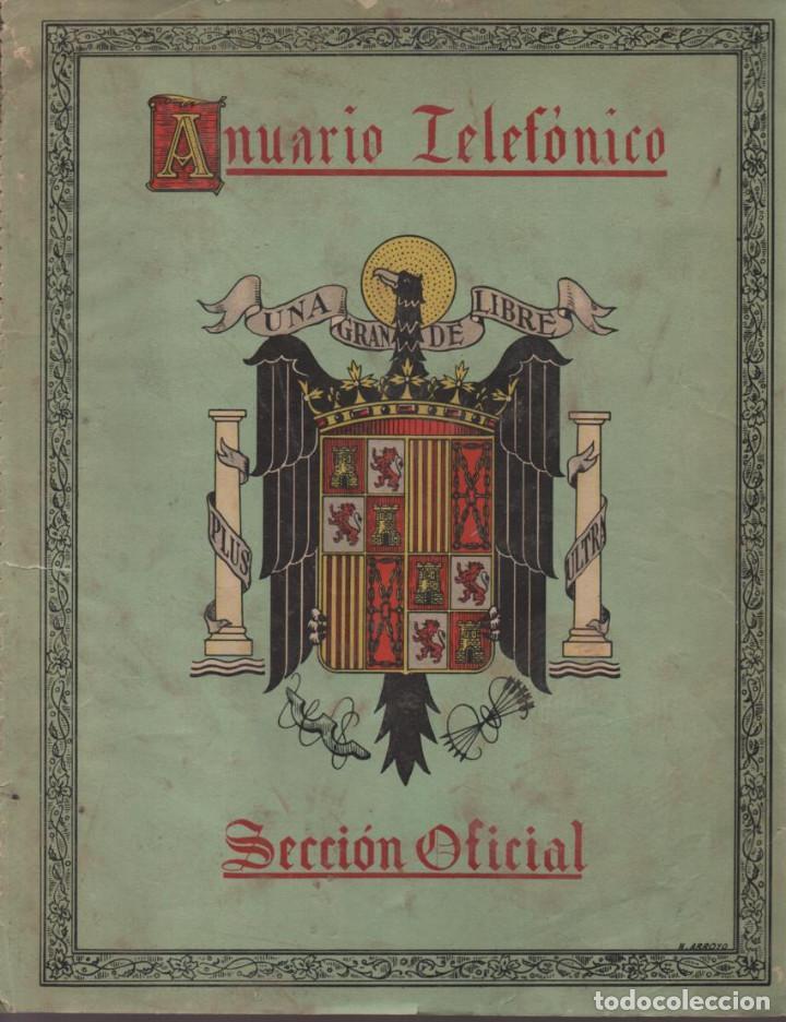 ANUARIO TELEFONICO- SECCION OFICIAL- JEFATURA DEL ESTADO.- TAPA SUELTA- VER FOTOS (Militar - Guerra Civil Española)