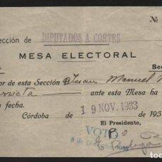 Militaria: CORDOBA,- DIPUTADOS A CORTES- JUSTIFICANTE DE VOTO- AÑO 1933.- VER FOTO. Lote 212068231