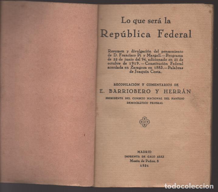 Militaria: LO QUE SERA LA REPUBLICA FEDERAL- PARTIDO DEMOCRATICO FEDERAL- AÑO 1931,. VER FOTOS - Foto 2 - 214295337