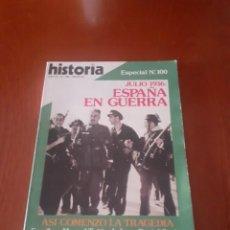 Militaria: ESPECIAL NUMERO 100 DE HISITORIA16 JULIO DE 1936: ESPAÑA EN GUERRA. Lote 214683840
