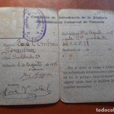 Militaria: CARNET DE LA GUERRA CIVIL. INTENDENCIA DE LA JEFATURA ADMINISTRATIVA DE VALENCIA AGOSTO 1938. Lote 215845968