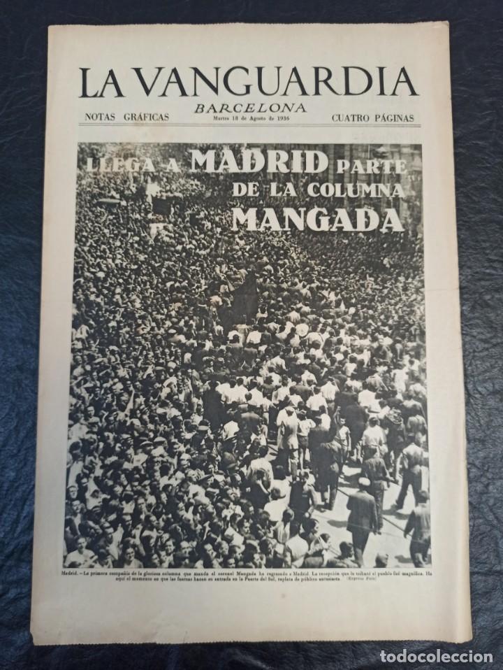LA VANGUARDIA. BARCELONA. 18 DE AGOSTO DE 1936 (Militar - Guerra Civil Española)