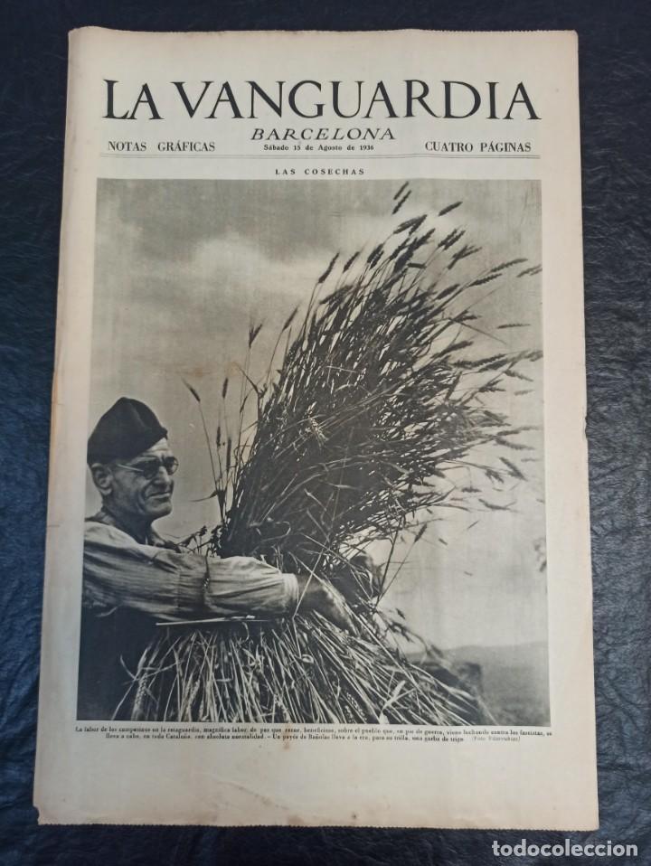LA VANGUARDIA. BARCELONA. 15 DE AGOSTO DE 1936 (Militar - Guerra Civil Española)