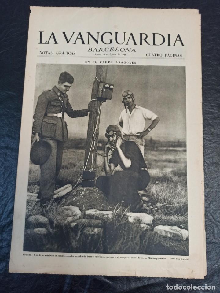 LA VANGUARDIA. BARCELONA. 13 DE AGOSTO DE 1936 (Militar - Guerra Civil Española)