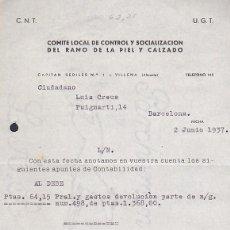 Militaria: CARTA COMITE LOCAL DE CONTROL Y SOCIALIZACION DEL RAMO DE LA PIEL Y CALZADO VILLENA CNT UGT 1937. Lote 217785396