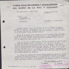 Militaria: CARTA COMITE LOCAL DE CONTROL Y SOCIALIZACION DEL RAMO DE LA PIEL Y CALZADO VILLENA CNT UGT 1937. Lote 217785515