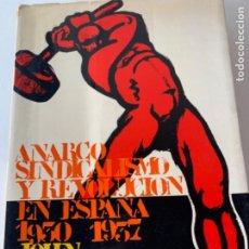 Militaria: ANARCO SINDICALISMO EN ESPAÑA 1930-1937. Lote 217839195