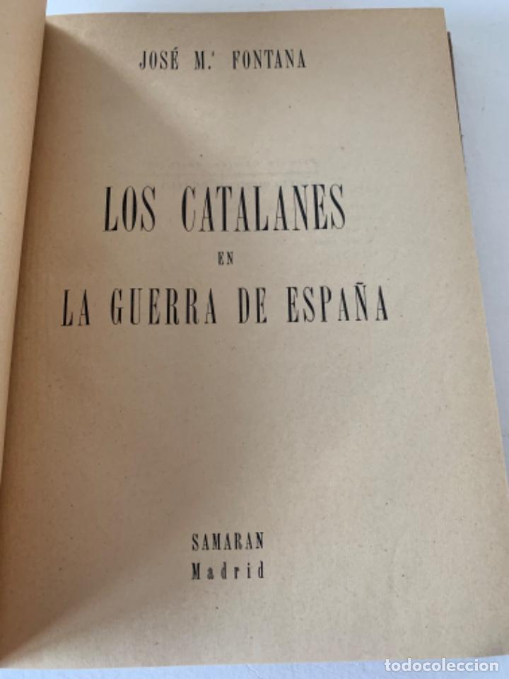 LOS CATALANES EN LA GUERRA CIVIL ESPAÑOLA (Militar - Guerra Civil Española)