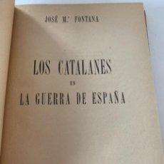 Militaria: LOS CATALANES EN LA GUERRA CIVIL ESPAÑOLA. Lote 217929062