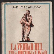 Militaria: LA VERDAD DEL TRADICIONALISMO.- PAGINAS.- 303 .- VER FOTOS. Lote 218666591