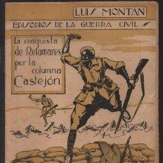Militaria: EPISODIOS DE LA GUERRA CIVIL - Nº 3.- PAGINAS .- 30. VER FOTOS. Lote 218666866