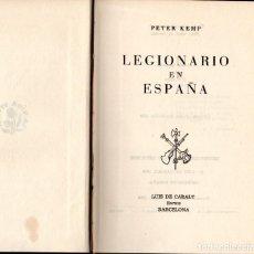 Militaria: LEGIONARIO EN ESPAÑA, PETER KEMP, GUERRA CIVIL EDICIÓN DE 1959. Lote 218835298